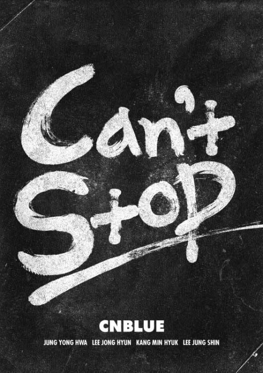 CNBLUE เปิดการคัมแบ็คของพวกเขาด้วยเพลงไตเติ้ล 'Can't Stop'