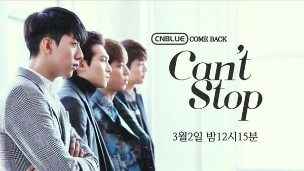 """มาแล้ว!!!CNBLUE ปล่อย Music Video เพลง """"Can't Stop"""" สำหรับการคัมแบ็คของพวกเขา!!"""